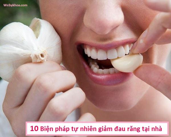 10 Biện pháp tự nhiên giảm đau răng tại nhà