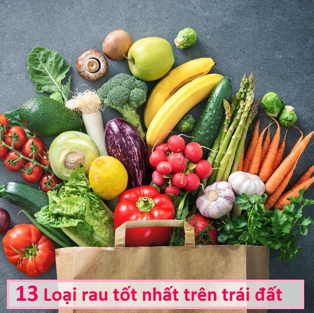 13 Loại rau tốt nhất trên trái đất