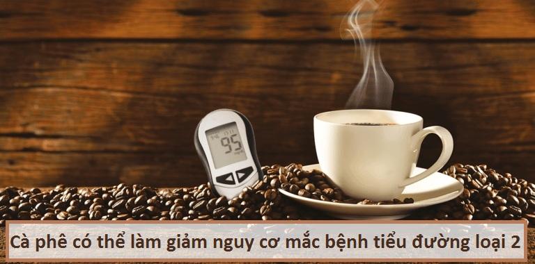 Cà phê có thể làm giảm nguy cơ mắc bệnh tiểu đường loại 2