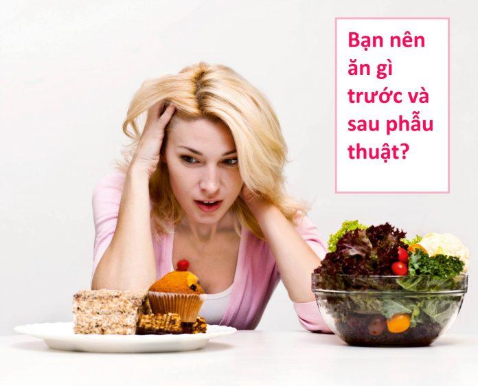 Bạn nên ăn gì trước và sau phẫu thuật