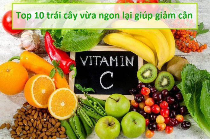 Top 10 trái cây vừa ngon lại giúp giảm cân