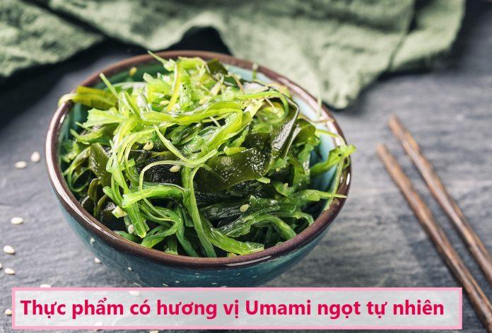 16 Thực phẩm lành mạnh có hương vị Umami ngọt tự nhiên